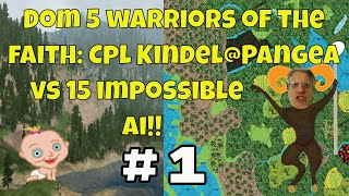 Dominions 5: Cpl. Kindel gameplay ep#1 Pangea on impossible vs 15 ai, pretender & map creation