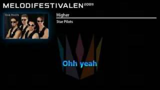 Star Pilots - Higher (Melodifestivalen 2009) lyrics