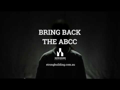 Stop Building Union Bullies. Bring Back The ABCC