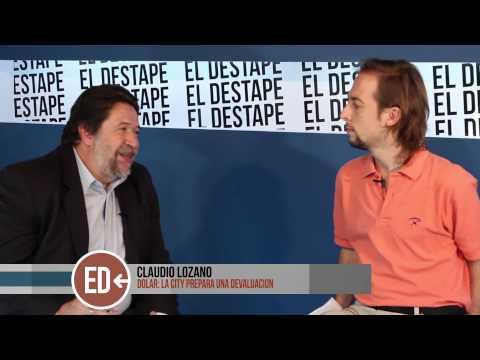 Lozano: Existe una coyuntura que habilita una corrida cambiaria | El Destape