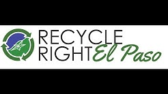 Learn how to Recycle Right El Paso