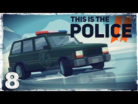 Смотреть прохождение игры This Is the Police 2. #8: Операция в морге.