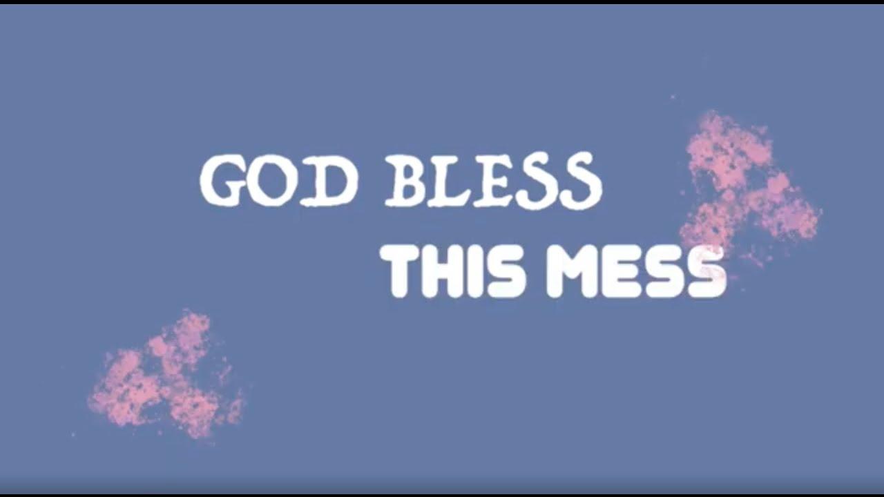 Sasha McVeigh - God Bless This Mess (Lyric Video)