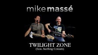 Twilight Zone (acoustic Golden Earring cover) - Mike Massé and Sterling Cottam