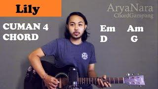 Download Chord Gampang (Lily - Alan Walker) by Arya Nara (Tutorial Gitar) Untuk Pemula