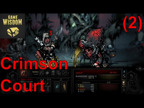 Returning to the Darkest Dungeon (2) -- The Courtyard Beckons