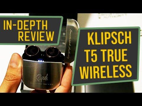 Klipsch T5 True Wireless In-depth Review