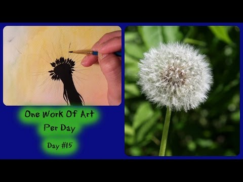 Day #15 | Dandelion Watercolor | One Work Of Art Per Day | Berenice