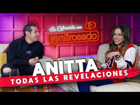 ANITTA | La entrevista con Yordi Rosado