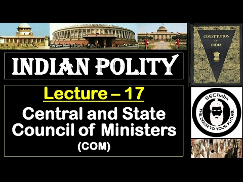 P17 : Central and State Council of Ministers || SSC CGL, UPSC, UPPCS, CAPF SI/ASI, BPSC, JPSC, RPSC