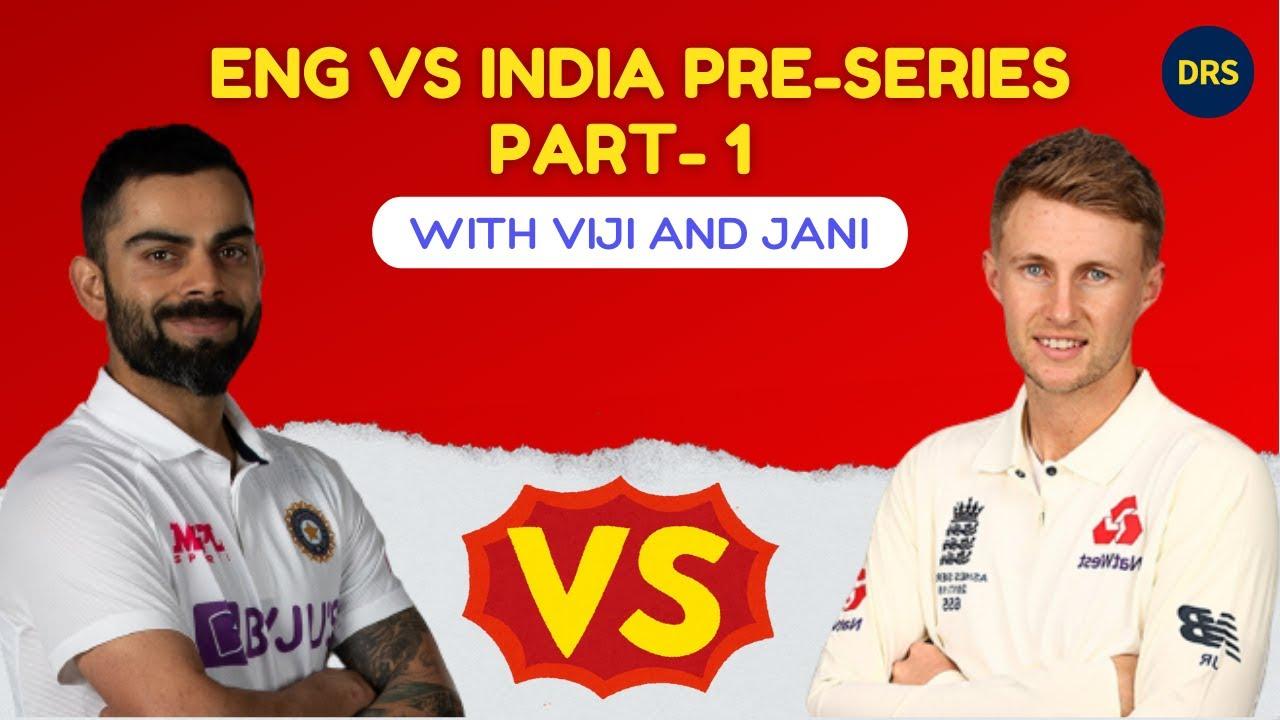 England vs India Pre-Series - Part 1   The Dressing Room Show