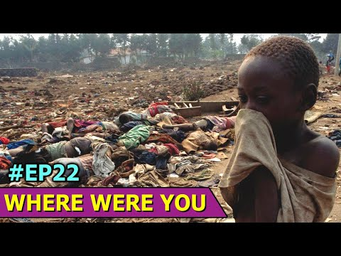 The History of Rwanda Genocide | Where Were You | Ep22