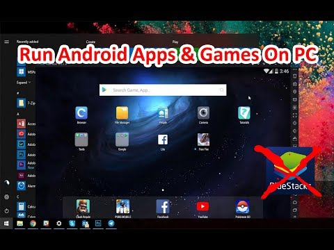 Run Android Apps & Games (apk) On PC 100% Working