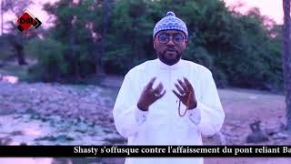 Shasty s'offusque contre l'affaissement du pont reliant Bagadadji et Sare Saidou