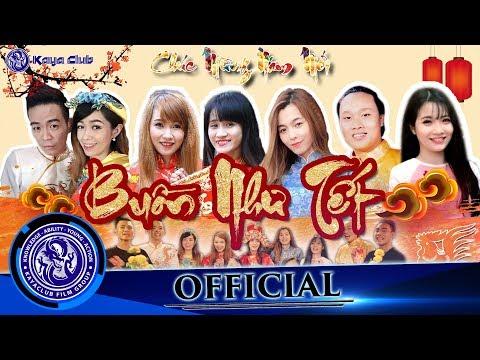 BUỒN NHƯ TẾT - Official Shortfilm | KAYA Club