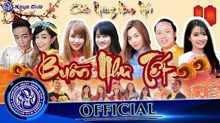 PhimTết 2017: BUỒN NHƯ TẾT   Ti Gôn KAYA Club   OFFiCIAL ShortFilm   Hài tết xuân Ất Dậu