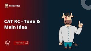 CAT Reading Comprehension RC - Tone & Main Idea