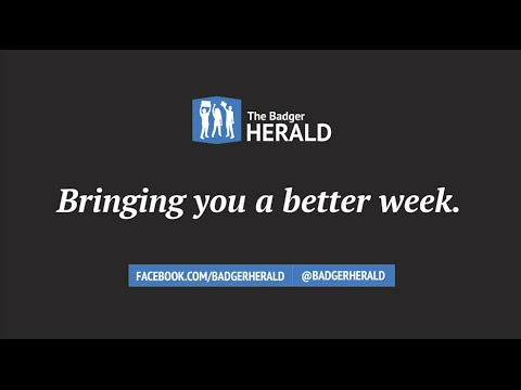 The Badger Herald is bringing you a better week