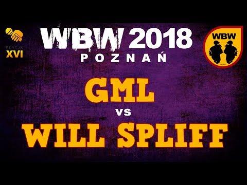 bitwa GML vs WILL SPLIFF # WBW 2018 Poznań (1/4) # freestyle battle