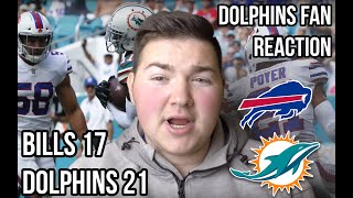 BILLS 17 - 21 DOLPHINS | MIAMI DOLPHINS FAN REACTION