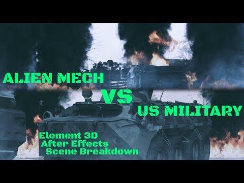 Element 3D & After Effects - Alien Mech VS US Military Scene Breakdown