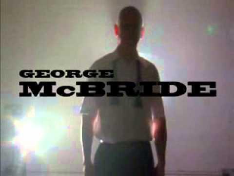 (1 of 2) George McBride The Video by George McBride + Big Blind Media vid (McBride, George)