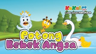 Download Potong Bebek Angsa | Versi Baru - Kakatoo (Cover Lagu Anak Indonesia)