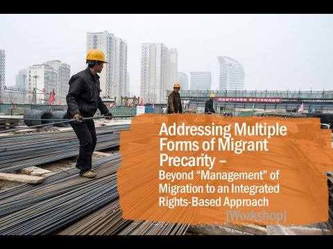 Addressing Multiple Forms of Migrant Precarity (Workshop)