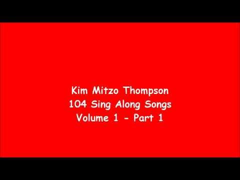 Kim Mitzo Thompson  104 Sing Along Songs Volume One Part 1