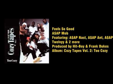 A$AP Mob - Feels So Good [ Lyric Video ]
