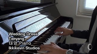 Taeyang - Wedding Dress Piano Version (태양)