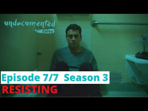 Undocutales S3 - Ep7 : Resisting