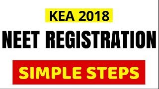 NEET 2018 Registration KEA simple steps|steps to register|Karnataka medical Counseling