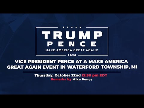 LIVE: Vice President Pence in Waterford Township, MI #Michigan