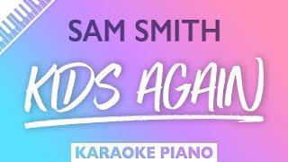 Sam Smith - Kids Again (Karaoke Piano)