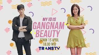 Video My ID Is Gangnam Beauty Mulai Tayang 15 April 2019 download MP3, 3GP, MP4, WEBM, AVI, FLV September 2019