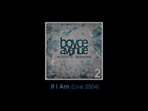 If I Am (Live 2004) - Nine Days (Boyce Avenue acoustic cover) on Spotify & Apple