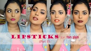 Lipsticks For Tan Indian Skin (Part 2) Including Indian Drugstore Brands