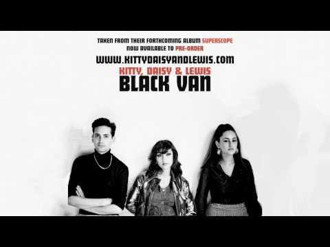 Kitty, Daisy & Lewis - Black Van