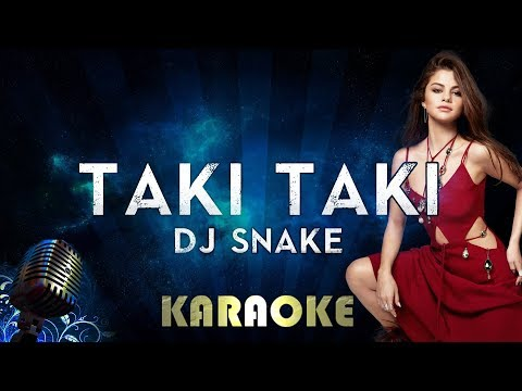 DJ Snake - Taki Taki Karaoke Instrumental feat Selena Gomez Ozuna & Cardi B
