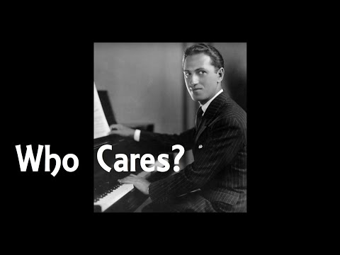 George Gershwin - WHO CARES? (Songbook)