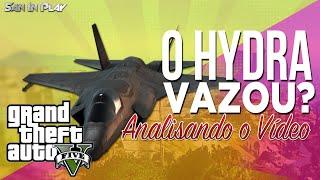 GTA V: O Hydra Vazou?! - Analisando o vídeo!