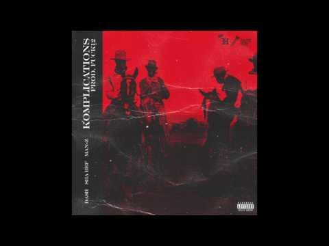 Da$H  Komplications Feat $ha Hef & ManZ prod F12