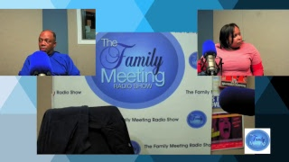 The Family Meeting Radio Show Live Stream