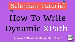 How To Write Dynamic XPath in Selenium