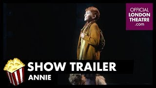 Trailer: Annie (West End)