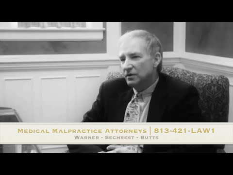 Medical Malpractice Attorneys Tampa, FL   813-778-LAW1
