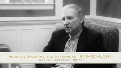 Medical Malpractice Attorneys Tampa, FL | 813-778-LAW1