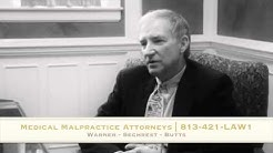 Medical Malpractice Attorneys Tampa, FL | 813-778-LAW1