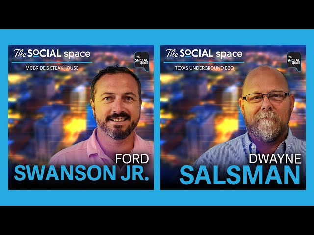 The Social Space ep9 w/ Ford Swanson Jr. and Dwayne Salsman
